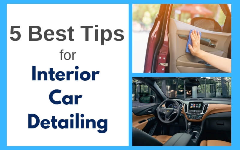 5 best tips for interior car wash