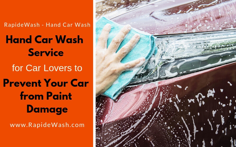 Prevent Your Car from Paint Damage-rapidewash